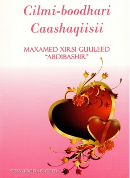 Cilmi Boodhari: his love