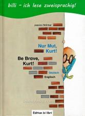 Be brave, Kurt!